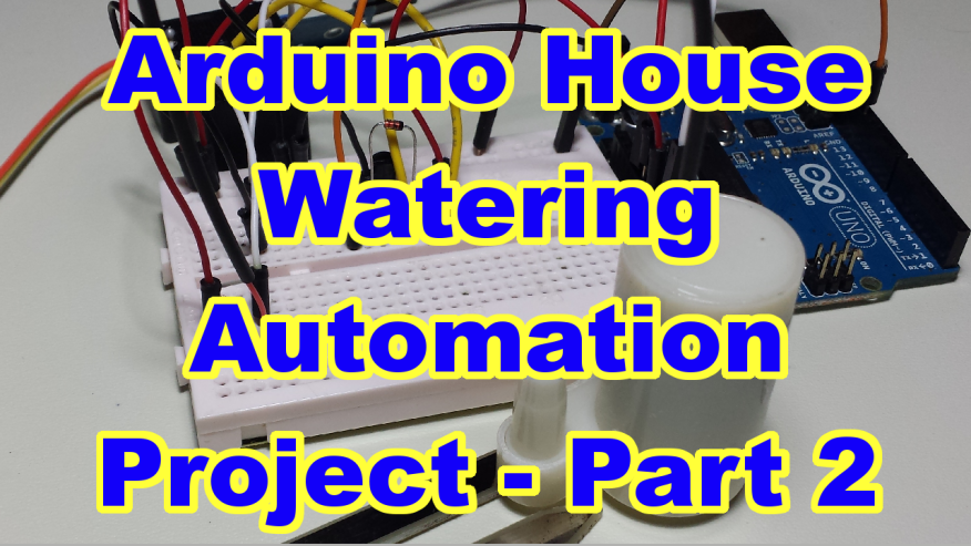 Arduino House Watering Automation