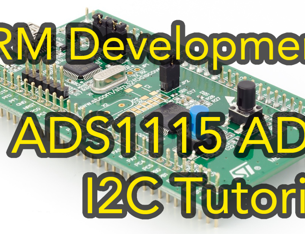 Arm Development #2 – STM32 Cortex-M0 I2C Tutorial using ADS1115 Analog to Digital IC – Keil & CubeMX