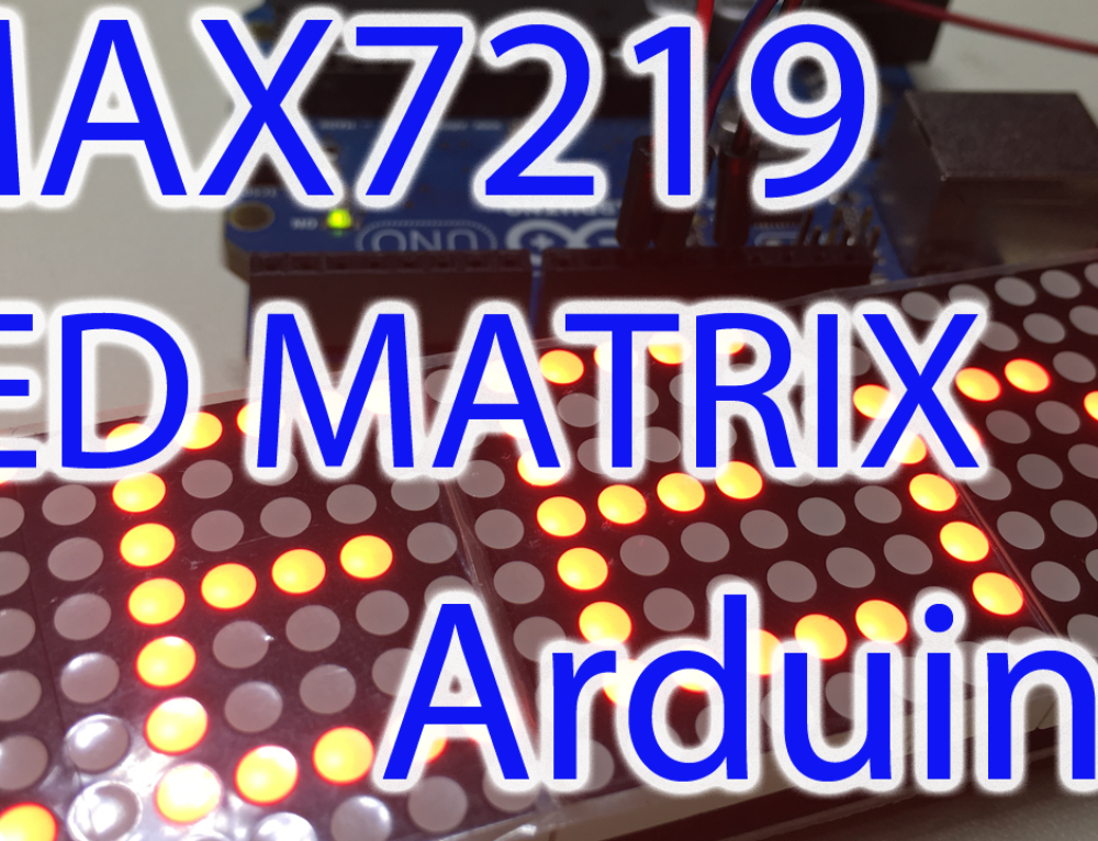 MAX7219 LED Matrix Display Arduino Walkthrough & Test Code – Scrolling Text Code